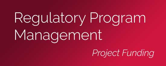 Regulatory Program Management and Project Funding
